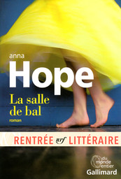 La salle de bal : roman / Anna Hope | Hope, Anna (1974-....). Auteur