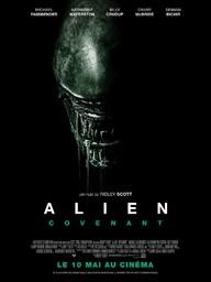 Alien - Covenant / Ridley Scott, réal.   Scott, Ridley (1937-....). Metteur en scène ou réalisateur. Producteur