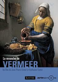 La revanche de Vermeer / Jean-Pierre Cottet et Guillaume Cottet, réal. | Cottet, Jean-Pierre. Metteur en scène ou réalisateur