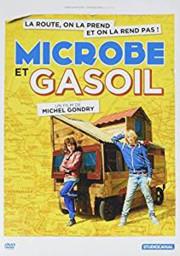 Microbe et Gasoil / Michel Gondry, réal. et scénario   Gondry, Michel (1963-....). Metteur en scène ou réalisateur. Scénariste