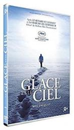 La glace et le ciel / Luc Jacquet, réal. | Jacquet, Luc. Metteur en scène ou réalisateur