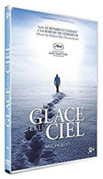 La glace et le ciel / Luc Jacquet, réal.   Jacquet, Luc. Metteur en scène ou réalisateur