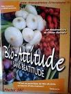Bio attitude sans béatitude / Olivier Sarrazin, réal. | Sarrazin, Olivier. Metteur en scène ou réalisateur