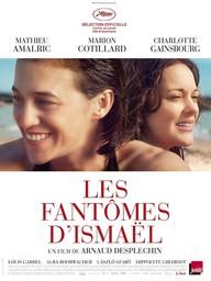 Fantômes d'Ismaël (Les) / Arnaud Desplechin, réal.   Desplechin, Arnaud (1960-....). Metteur en scène ou réalisateur. Scénariste