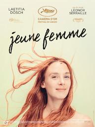 Jeune femme / Léonor Serrraille, réal. | Serrraille, Léonor. Metteur en scène ou réalisateur. Scénariste