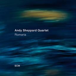 Romaria / Andy Sheppard Quartet   Sheppard, Andy. Musicien