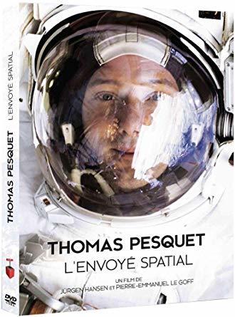 Thomas Pesquet, l'envoyé spatial / Jürgen Hansen, Pierre-Emmanuel Le Goff, réal.   Hansen, Jürgen. Metteur en scène ou réalisateur