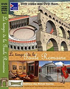 Le temps de la gaule romaine / Cyrille Castellant, réal.   Castellant, Cyrille. Metteur en scène ou réalisateur