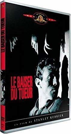 Le Baiser du tueur / Stanley Kubrick, réal. et scénario   Kubrick, Stanley (1928-1999). Metteur en scène ou réalisateur. Scénariste
