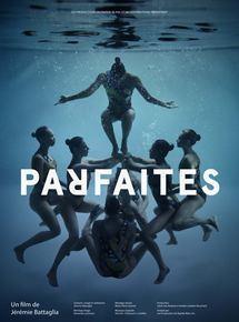 Parfaites / Jérémie Battaglia, réal. | Battaglia, Jérémie. Metteur en scène ou réalisateur. Scénariste. Photographe