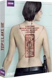 Top of the lake : saison 2 : China girl / Jane Campion, réal. | Campion, Jane (1954-....). Metteur en scène ou réalisateur. Scénariste
