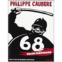 68 selon Ferdinand / Bernard Dartigues, réal. | Dartigues, Bernard. Metteur en scène ou réalisateur