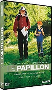 Le Papillon / Philippe Muyl, réal. | Muyl, Philippe. Metteur en scène ou réalisateur. Scénariste. Dialoguiste