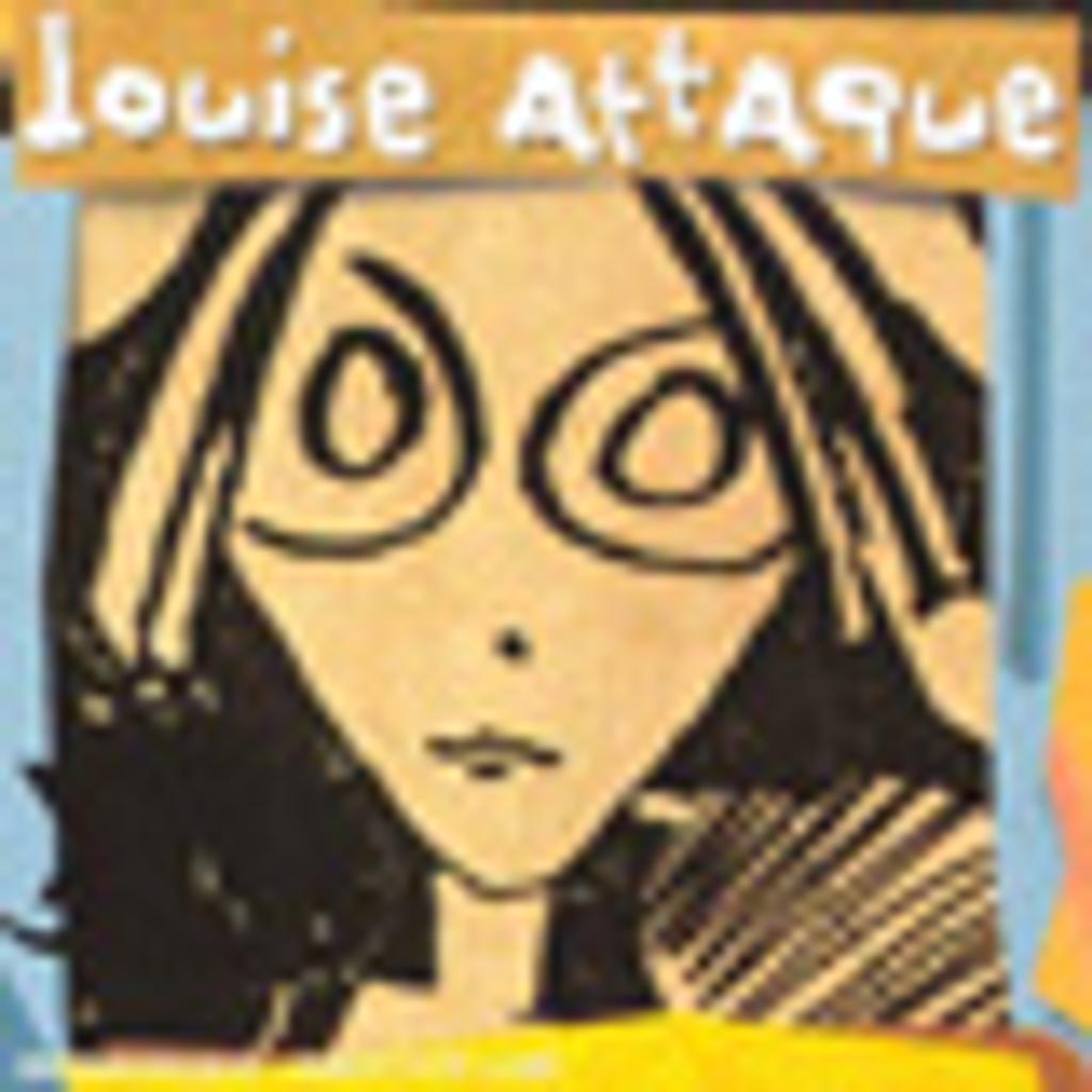 Louise attaque / Louise Attaque | Louise Attaque