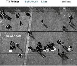 Beethoven- Liszt : in concert / Till Fellner, p | Beethoven, Ludwig van. Compositeur