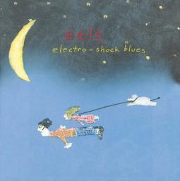 Electro-shock blues / Eels | Eels