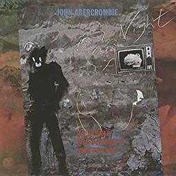 Night / John Abercrombie, guit.   Abercrombie, John. Compositeur. Musicien