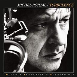 Turbulence / Michel Portal   Portal, Michel