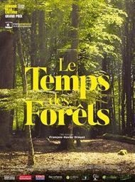 Le Temps des forêts / François-Xavier Drouet, réal. et scénario | Drouet, François-Xavier. Metteur en scène ou réalisateur. Scénariste
