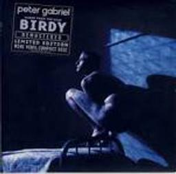 Birdy : bande originale du film d'Alan Parker / Alan Parker, Peter Gabriel   Parker, Alan