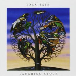 Laughing stock / Talk Talk | Talk Talk