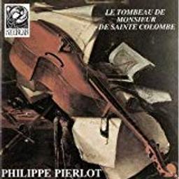 Tombeau pour Monsieur de Sainte Colombe / Marin Marais | Marais, Marin. Compositeur