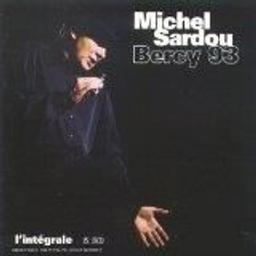 Bercy 93 / interprète, Michel Sardou | Sardou, Michel. Interprète